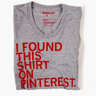 Pinterest shirt by Raygun